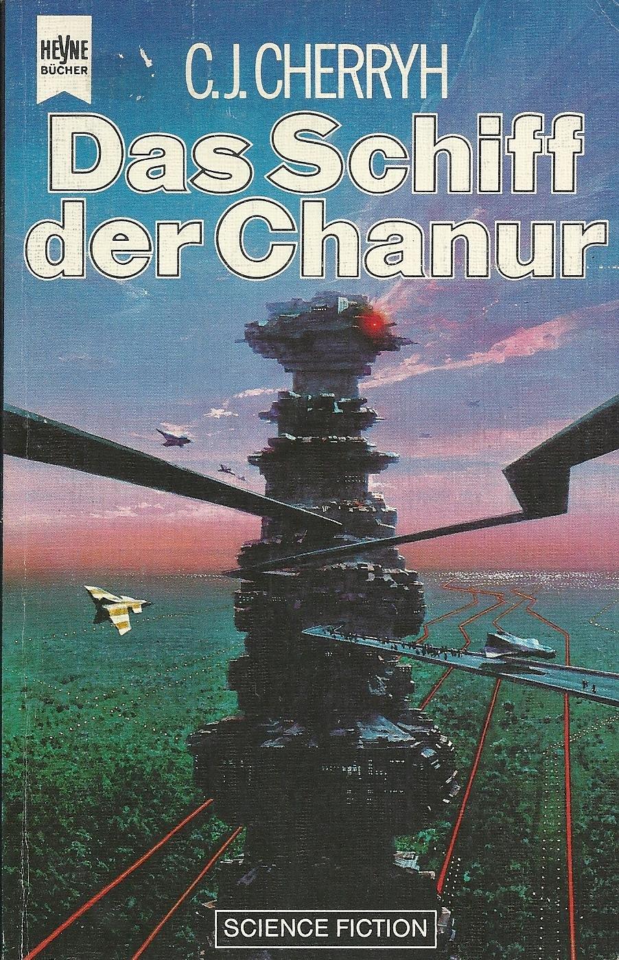 C. J. Cherryh - Das Schiff der Chanur (Chanur-Zyklus 1)