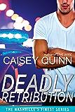 Deadly Retribution (Nashville's Finest Book 3)