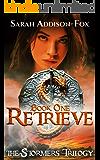 Retrieve (The Stormers Trilogy Book 1)
