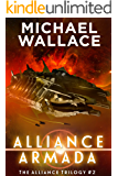 Alliance Armada (The Alliance Trilogy Book 2)