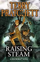Raising Steam: (Discworld Novel 40) (Discworld