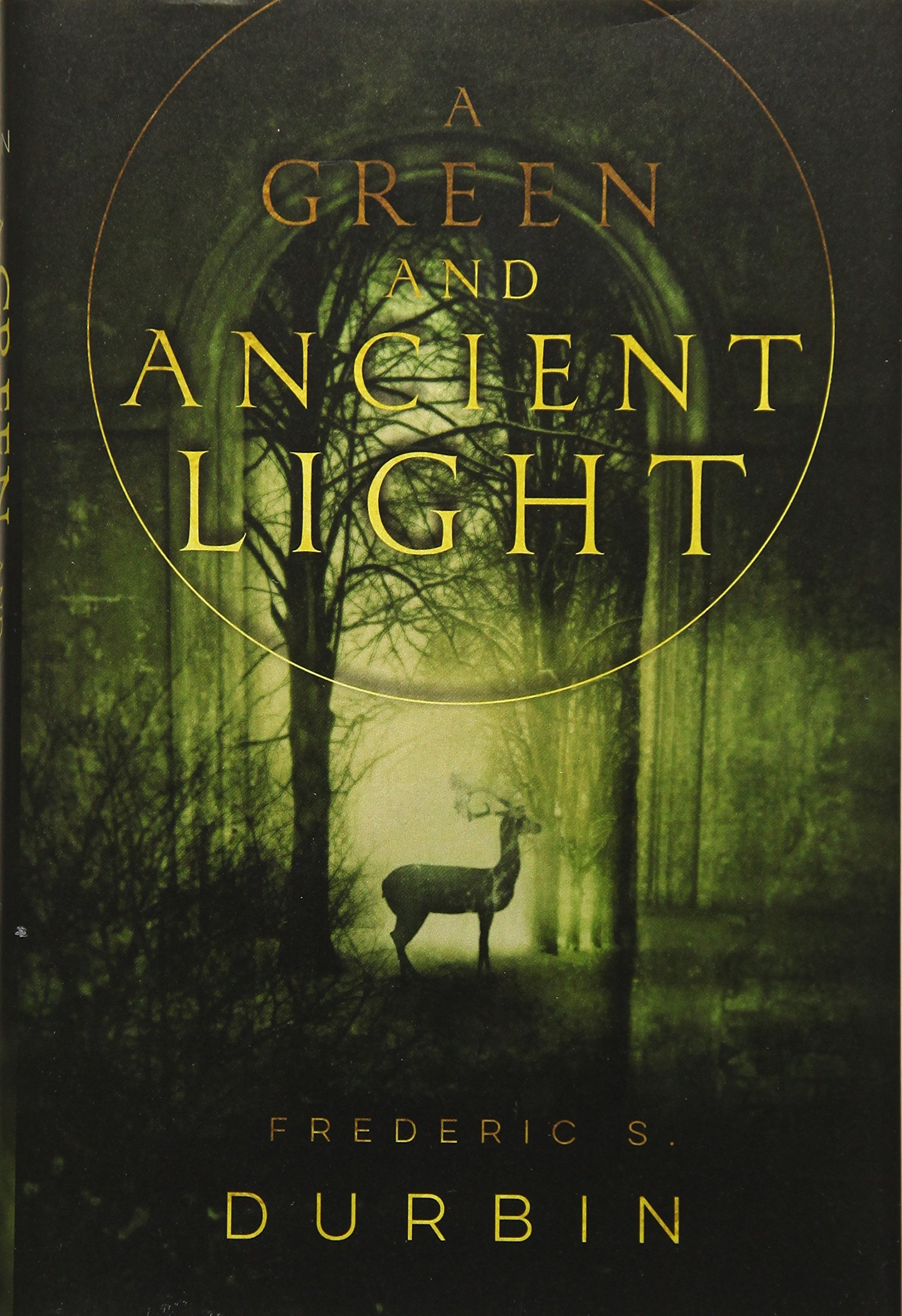 657ca78fb7f5a Amazon.fr - A Green and Ancient Light - Frederic S. Durbin - Livres