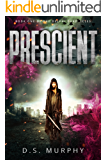 Prescient: Delphi Chronicles Book One