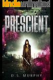 Prescient: Delphi Chronicles Book One (English Edition)