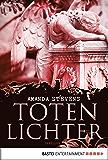 Totenlichter: Thriller (Friedhofskönigin 2)