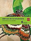 Ciencias de la naturaleza. 6 Primaria. Savia. Madrid - 9788467577204