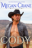 Cody: A Western Cowboy Romance Novel  (The Greys of Montana Book 4)