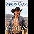 Cody: A Western Cowboy Romance Novel  (The Greys of Montana Book 4)