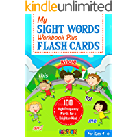 My Sight Words Workbook Plus Flash cards: The First 100 High Frequency Words for a Brighter Mind - Ages 4 - 6 (English Edition)
