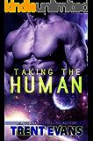 Taking The Human (Terran Captives Book 1)