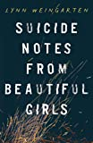 Suicide notes for Beautiful Girls
