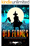 Old Flames (Lainswich Witches Book 9)