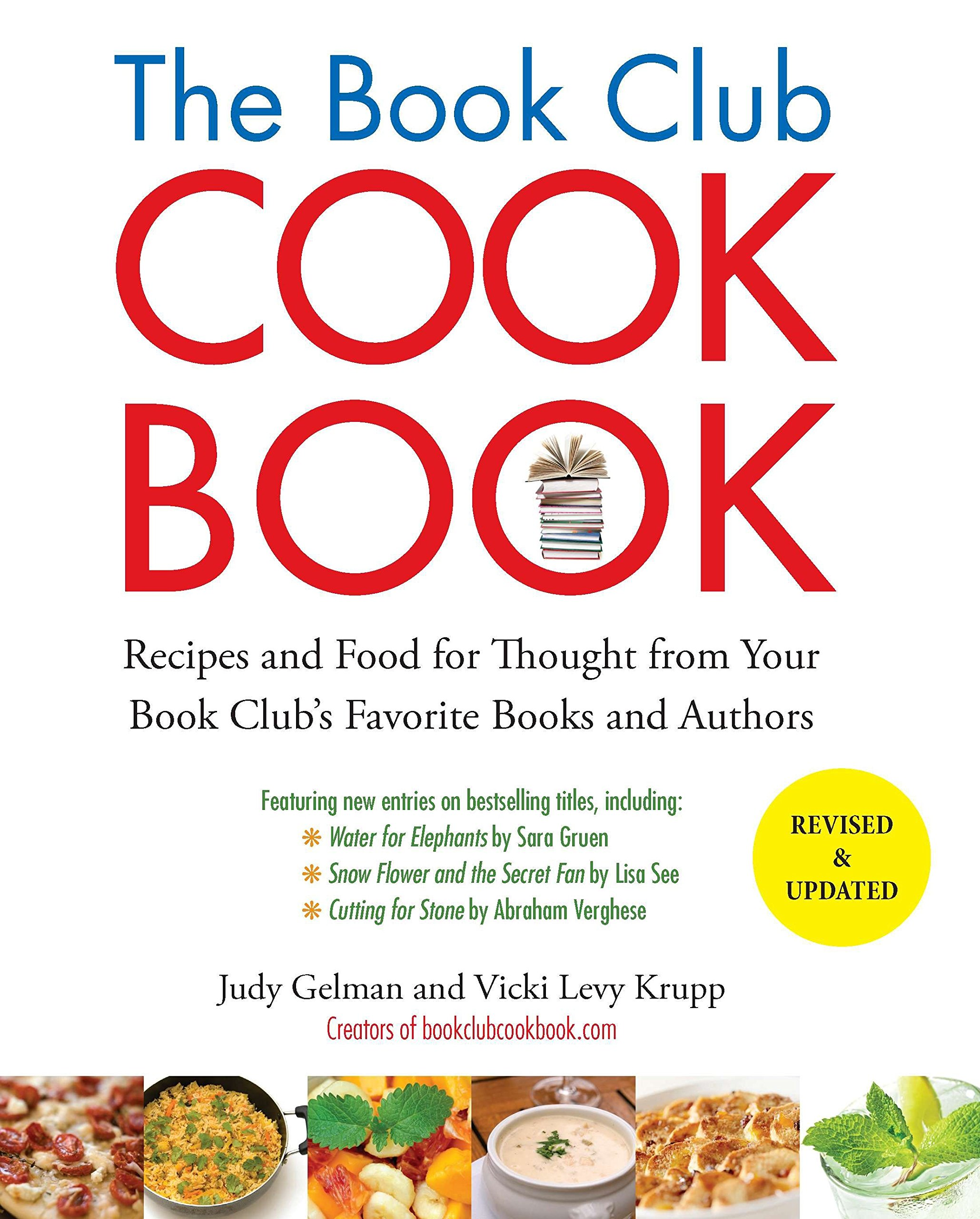 The Book Club Cookbook, Revised Edition: Recipes and Food for Thought from Your Book Club's FavoriteBooks and Authors by Tarcher