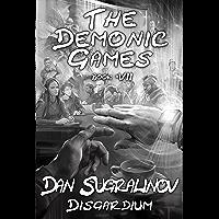 The Demonic Games (Disgardium Book #7): LitRPG Series (English Edition)
