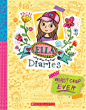 Worst Camp Ever (Ella Diaries)