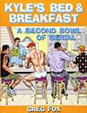 Kyle's Bed & Breakfast: A Second Bowl of Serial