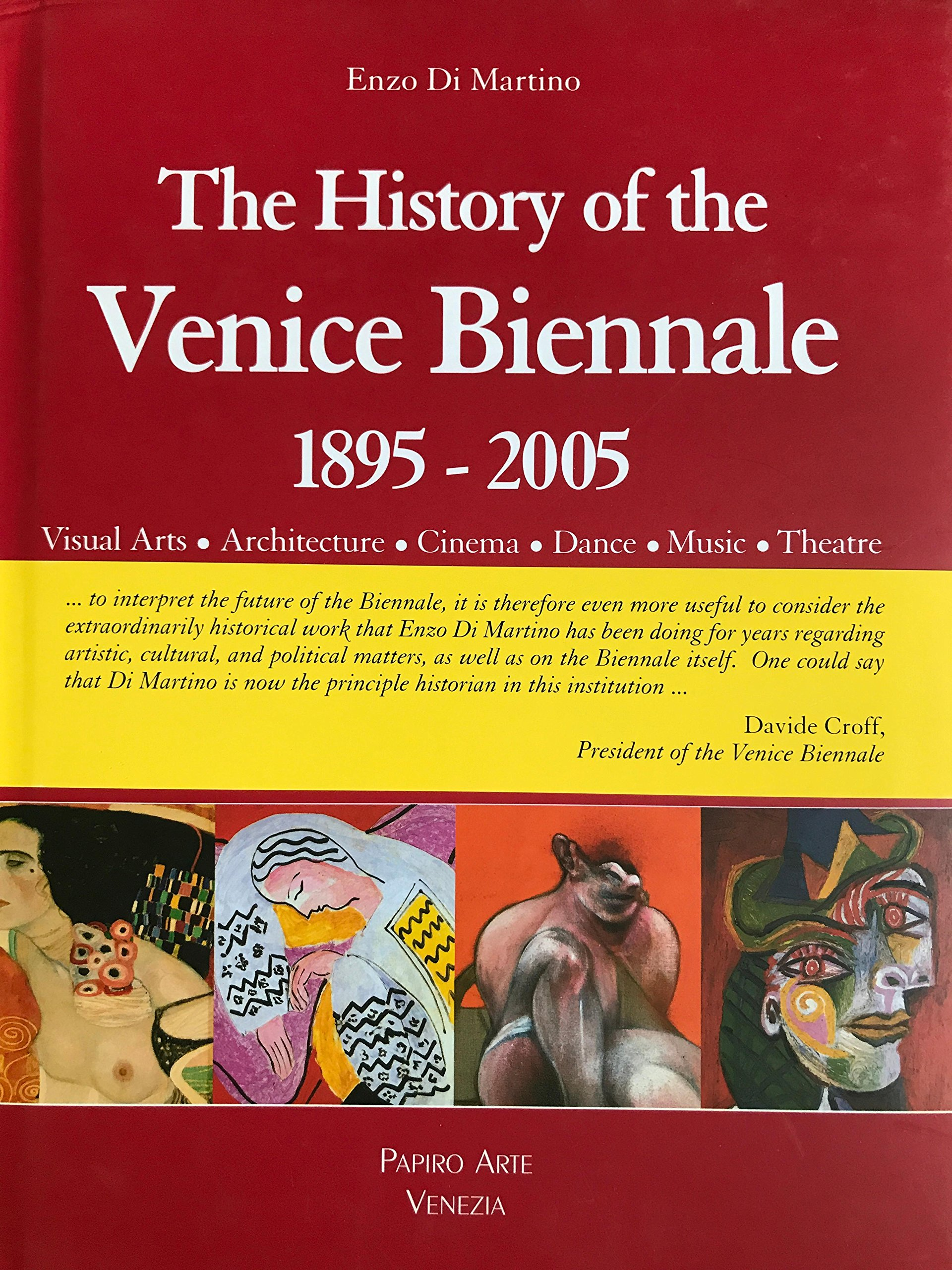 The History of the Venice Biennal 1895-2007