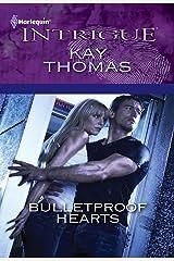 Bulletproof Hearts Mass Market Paperback