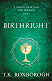 Birthright (A Crown of Blood and Honour Book 3)
