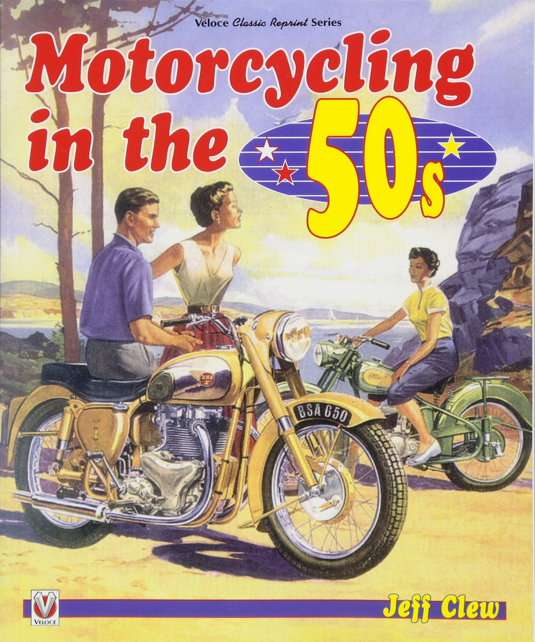 Read Online Motorcycling in the '50s (Veloce Classic Reprint) ebook