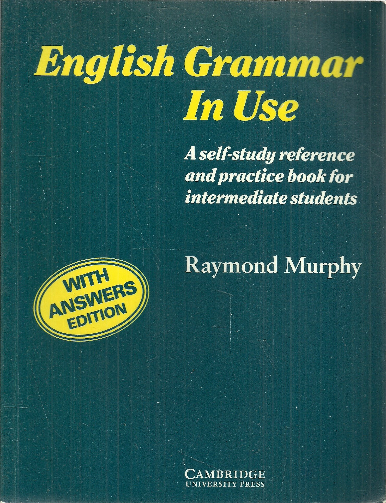 English Grammar in Use with Answers:A Reference and Practice Book ...