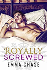 Royally Screwed (The Royally Series Book 1) Kindle Edition