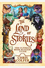 The Land of Stories: The Ultimate Book Hugger's Guide Kindle Edition