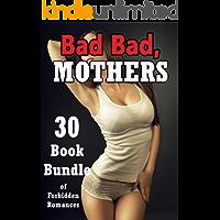 Bad, Bad Mothers! (30 Book Bundle of Forbidden Romances)