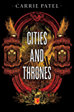 Cities And Thrones: Recoletta Book 2 (The Recoletta)