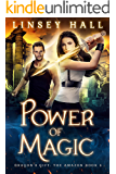 Power of Magic (Dragon's Gift: The Amazon Book 5)