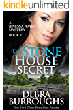 The Stone House Secret, A Romantic Mystery Novel (A Jenessa Jones Mystery Book 2)