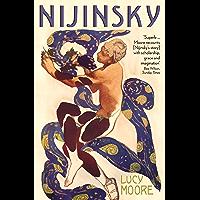 Nijinsky: A Life (English Edition)
