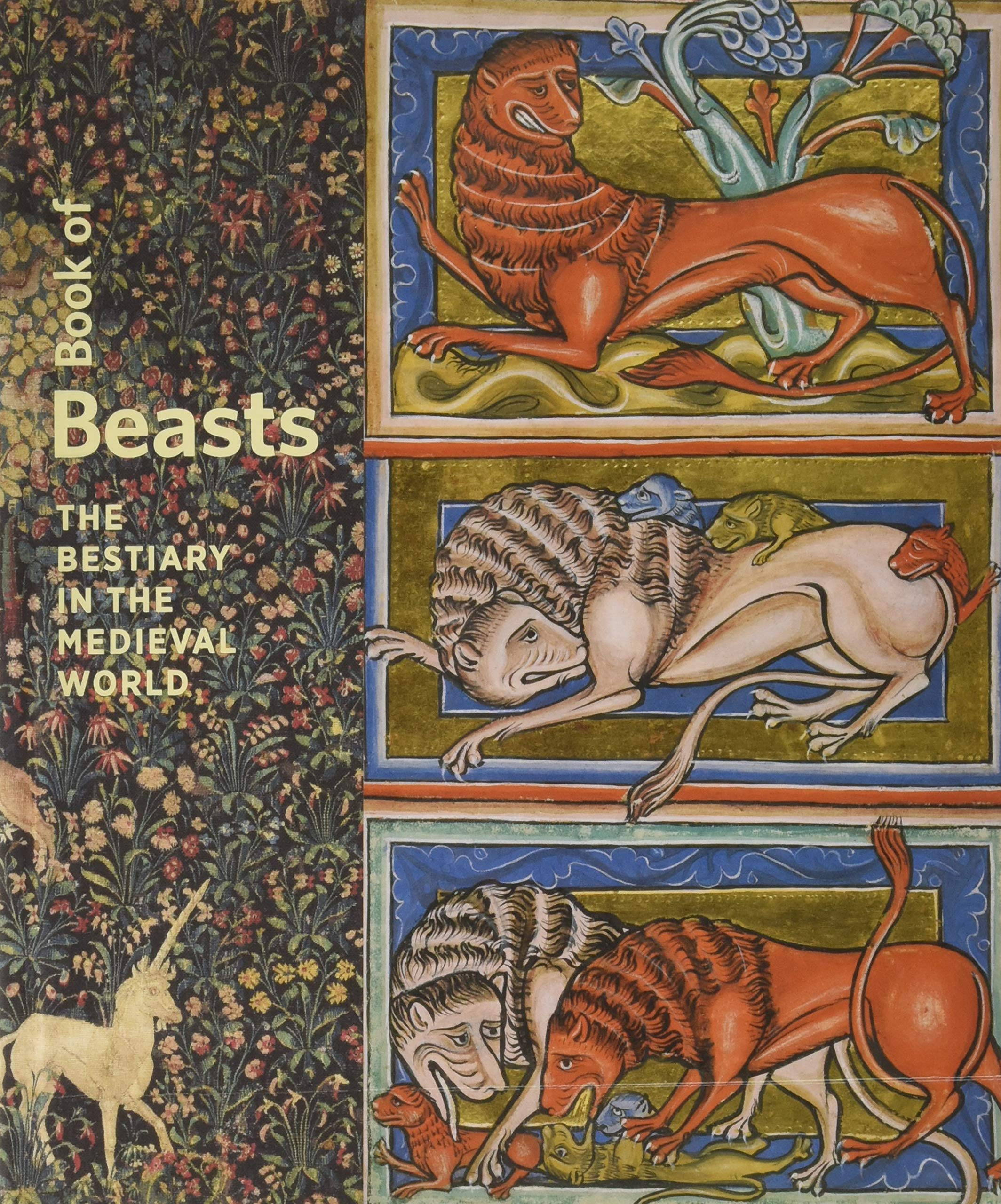 Book of Beasts: The Bestiary in the Medieval World by J. Paul Getty Museum