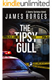 The Tipsy Gull (A Danny Barbosa Novel Book 1)