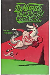 The Horse That Played Center Field Kindle Edition
