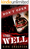 Don't Open The Well