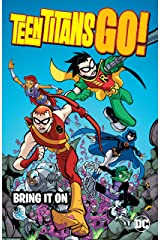 Teen Titans Go! (2004-2008): Bring it On Kindle Edition