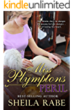 Miss Plympton's Peril (The Regency Belle Series Book 3)