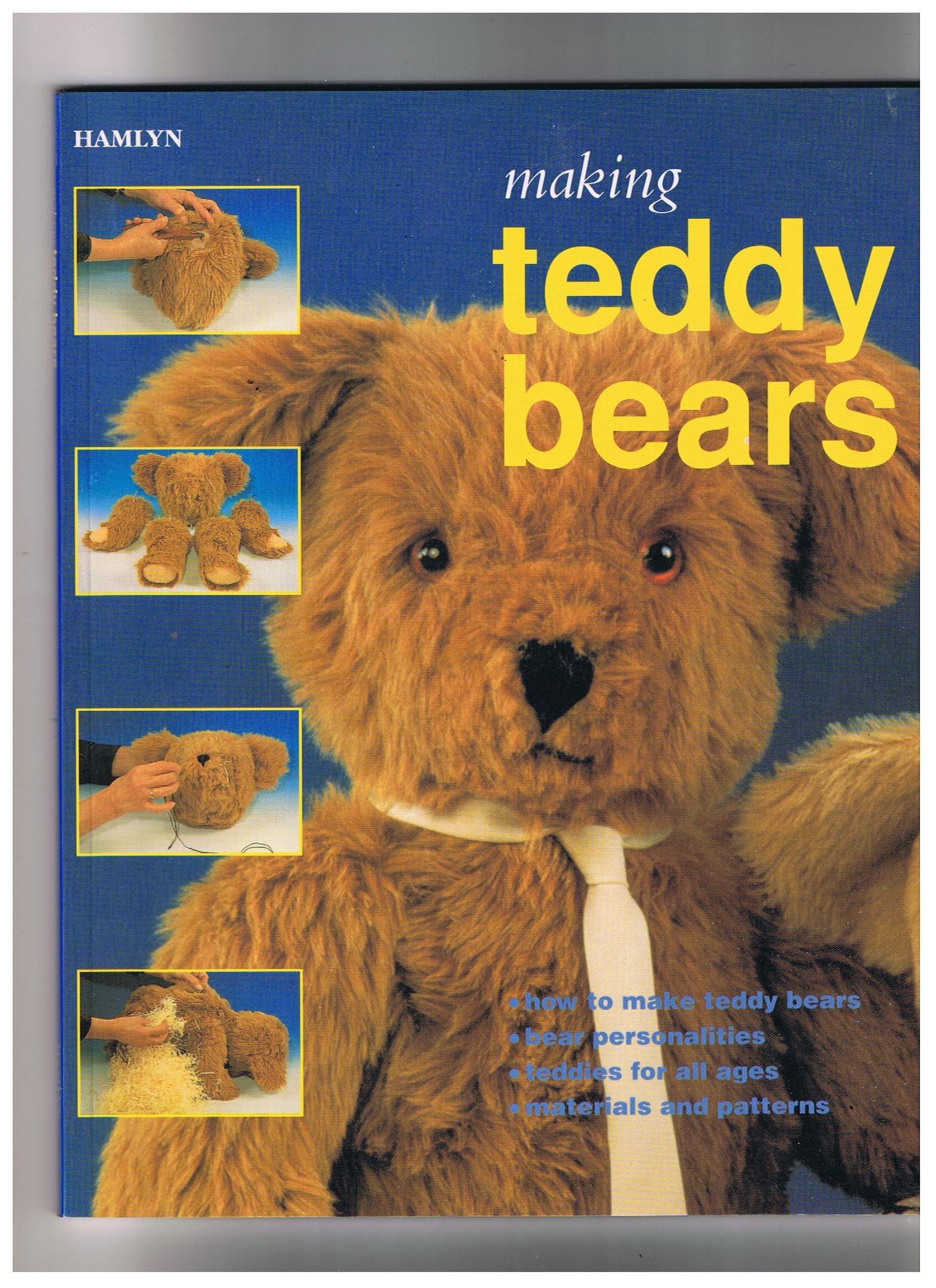 Making Teddy Bears (Hamly Creative Crafts)
