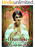 Maelyn: Young Adult Princess Medieval Fantasy (The Nine Princesses Book 1)