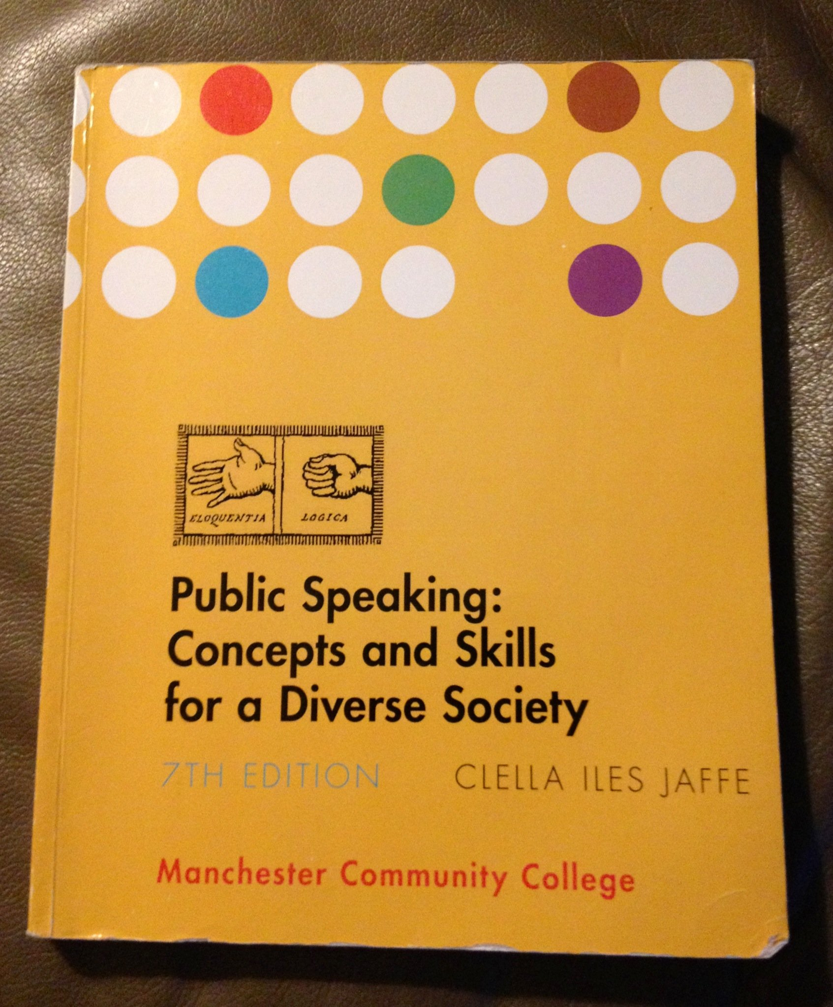 Public Speaking Concepts And Skills For A Diverse Society 7th Edition Jaffe 9781285010588 Amazon Books