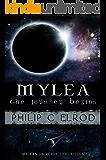 MYLEA: the journey begins (Mylean Universe Chronicles)