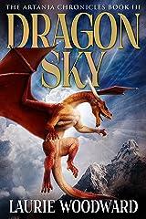 Dragon Sky (The Artania Chronicles Book 3) Kindle Edition