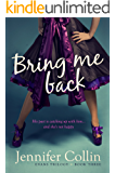 Bring Me Back (Evans Trilogy Book 3)