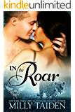 In The Roar: BBW Paranormal Shape Shifter Romance (Paranormal Dating Agency Book 9)
