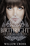 Birthright (The Dark Gifts Book 1)