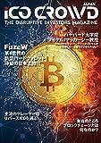 ICO CROWD お得な『年間購読』 第9号からのお届け!通貨(仮想通貨)情報マガジン