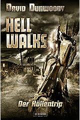 HELL WALKS - Der Höllentrip: Roman (German Edition) Kindle Edition