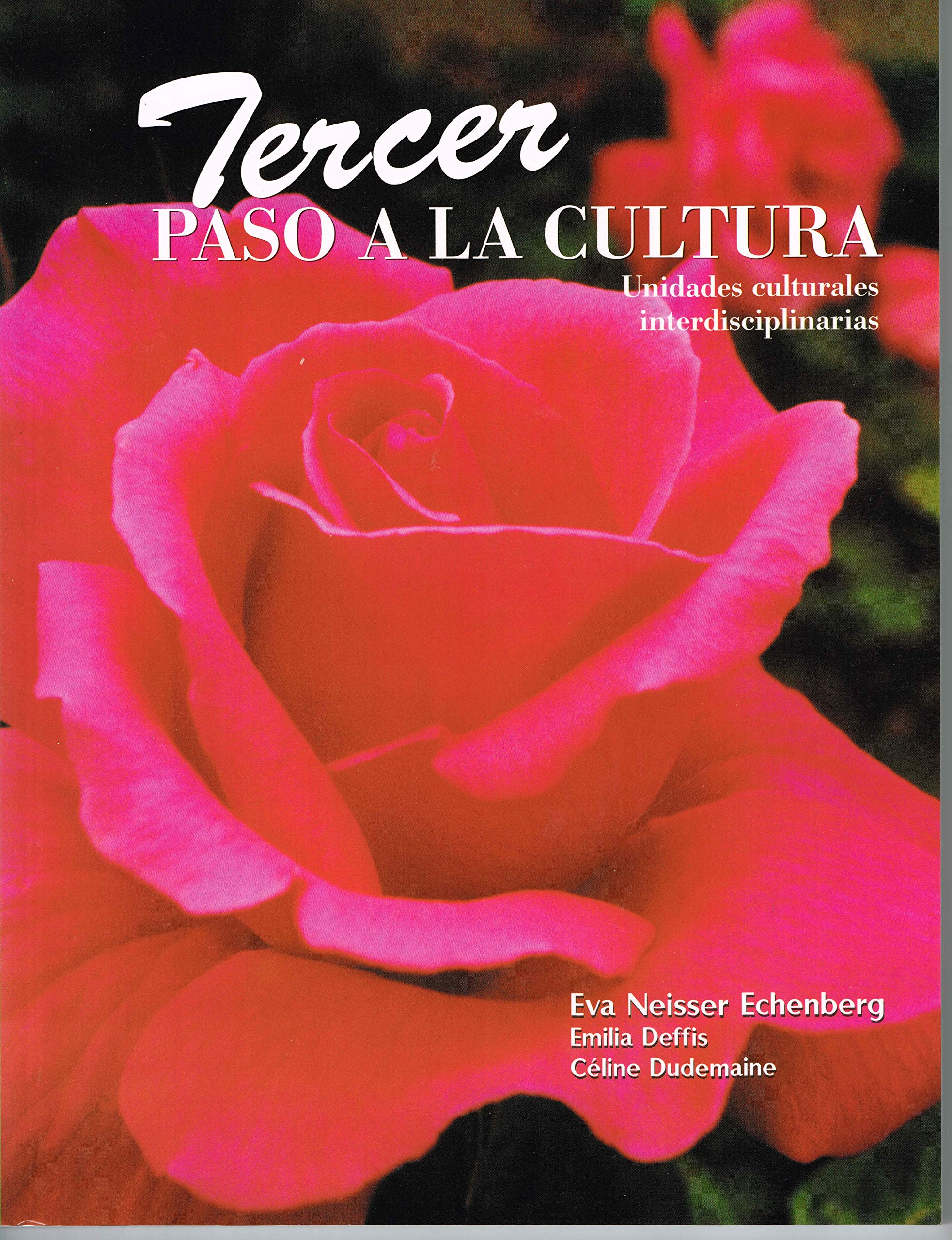 Tercer Paso a La Cultura / Third Step into Spanish Culture (Spanish Edition) (Spanish) Paperback – August 30, 2006