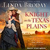 Knight on the Texas Plains: Texas Heroes Series, Book 1